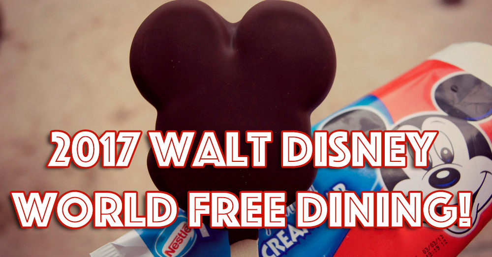 2017 walt disney world free dining