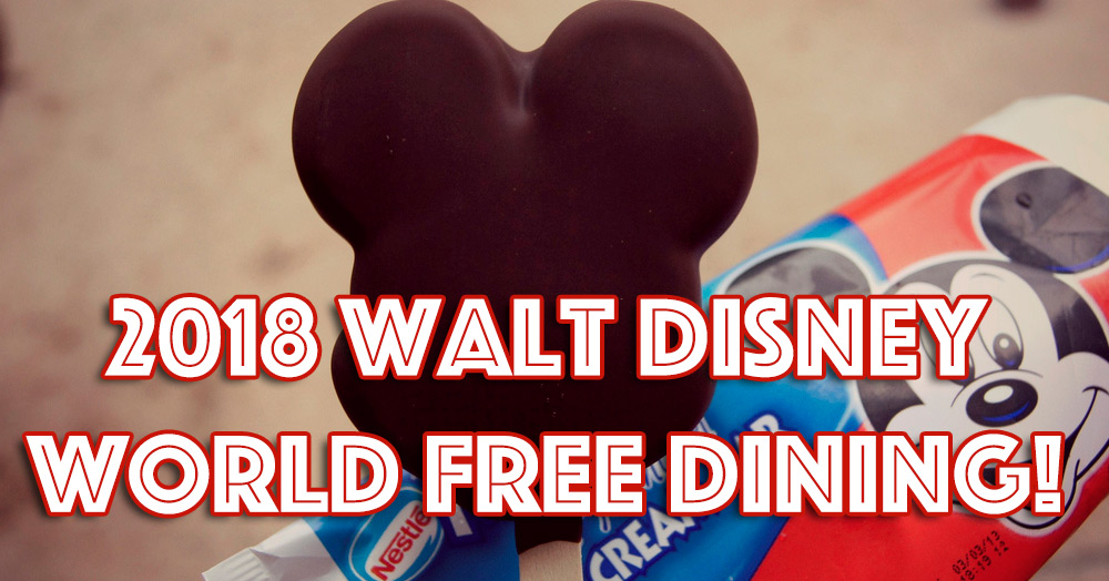 2018 walt disney world free dining