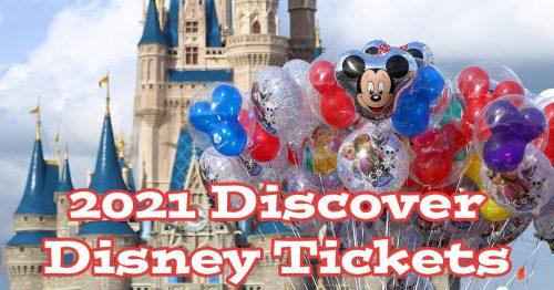2021 Discover Disney Tickets